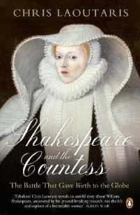 Shakespeare and the Countess : The Battle That Gave Birth to the Globe -- Paperback