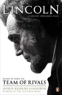 Team of Rivals: the Political Genius of Abraham Lincoln (Lincoln Film tie-in)