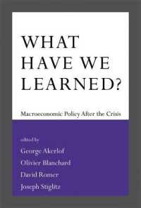 What Have We Learned? : Macroeconomic Policy after the Crisis