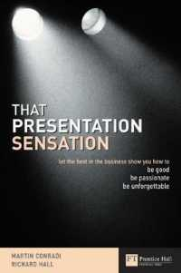 That Presentation Sensation : Be Good, Be Passionate, Be Memorable -- Paperback
