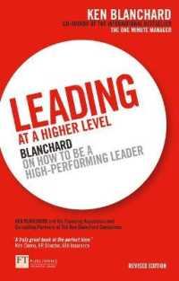 Leading at a Higher Level : Blanchard on How to be a High Performing Leader -- Paperback (2 Rev ed)
