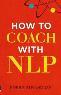 How to Coach with Nlp -- Paperback