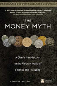 Money Myth : A Classic Introduction to the Modern World of Finance & Investing