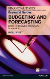 The Financial Times Essential Guide to Budgeting and Forecasting : How to deliver accurate numbers