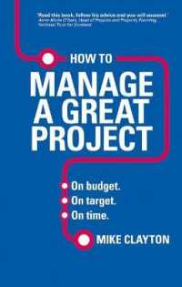 How to Manage a Great Project : On Budget. on Target. on Time.