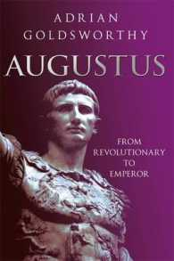 Augustus : From Revolutionary to Emperor -- Hardback