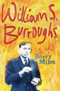 William S. Burroughs : A Life -- Hardback