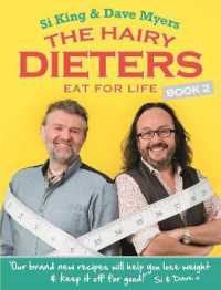 Hairy Dieters Eat for Life : How to Love Food, Lose Weight and Keep it Off for Good! -- Paperback