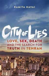 City of Lies : Love, Sex, Death and the Search for Truth in Tehran -- Paperback (English Language Edition)