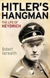 Hitler's Hangman : The Life of Heydrich (Reprint)
