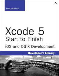 Xcode 5 Start to Finish : ioS and OS X Development (Developer's Library)