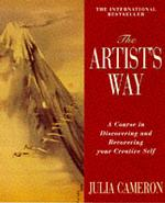 Artist's Way : A Spiritual Path to Higher Creativity -- Paperback