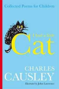 I Had a Little Cat : Collected Poems for Children (Reprint)