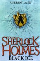 Young Sherlock Holmes 3: Black Ice -- Paperback