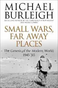 Small Wars, Faraway Places: The Genesis of the Modern World 1945-65 (Unabridged)