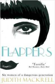 Flappers: Six Women of a Dangerous Generation (Unabridged)