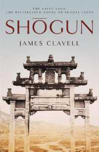 Shogun : The First Novel of the Asian Saga -- Paperback