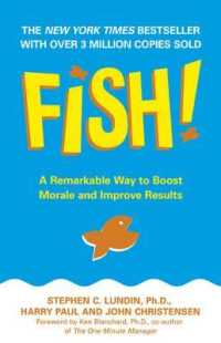 Fish! : A Remarkable Way to Boost Morale and Improve Results -- Paperback