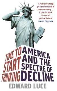 Time to Start Thinking : America and the Spectre of Decline -- Paperback