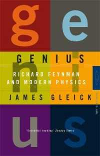 Genius: Richard Feynman and Modern Physics