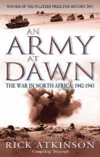 An Army at Dawn: The War in North Africa, 1942-1943 (Liberation Trilogy) <1>