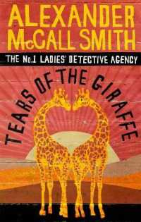 Tears of the Giraffe (No.1 Ladies' Detective Agency S.) -- Paperback