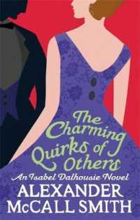 The Charming Quirks of Others: An Isabel Dalhousie Novel (Isabel Dalhousie Novels) <7>