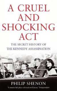 Cruel and Shocking Act : The Secret History of the Kennedy Assassination -- Paperback