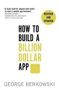 How to Build a Billion Dollar App : Discover the secrets of the most successful entrepreneurs of our time -- Paperback