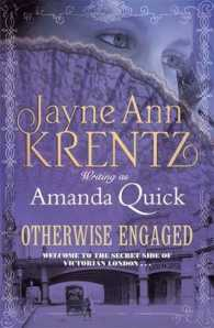 Otherwise Engaged (The Ladies of Lantern Street)