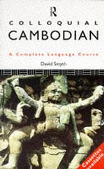 Colloquial Cambodian : A Complete Language Course (Colloquial Series (Book only))