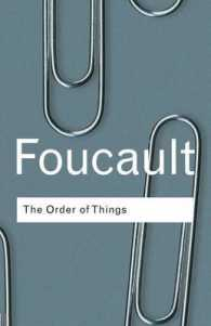 The Order of Things (Routledge Classics (Paperback)) (2ND)