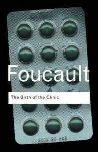 The Birth of the Clinic (Routledge Classics (Paperback)) (3RD)
