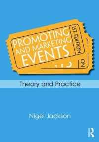 Promoting and Marketing Events : Theory and Practice