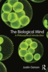 The Biological Mind : A Philosophical Introduction