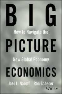 Big Picture Economics : How to Navigate the New Global Economy