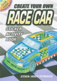 Create Your Own Race Car Sticker Activity Book (Dover Little Activity Books Stickers) -- Paperback