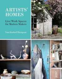 Artists' Homes : Live / Work Spaces for Modern Makers