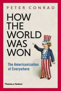How the World Was Won : The Americanization of Everywhere