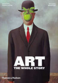 Art : The Whole Story -- Paperback