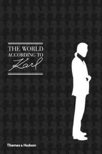 World According to Karl : The Wit and Wisdom of Karl Lagerfeld -- Hardback