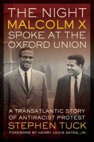 The Night Malcolm X Spoke at the Oxford Union : A Transatlantic Story of Antiracist Protest (George Gund Foundation Imprint in African American Studie