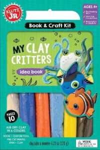 My Clay Critters (Klutz Jr. Book & Craft Kit) (BOX NOV PC)