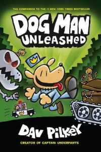 Dog Man Unleashed ( Dog Man 2 )