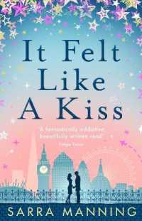 It Felt Like a Kiss -- Paperback
