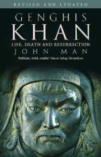 Genghis Khan : Life, Death and Resurrection -- Paperback