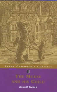 Mouse and His Child (Faber Children's Clasics) -- Paperback
