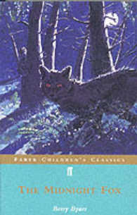 Midnight Fox (Faber Children's Classics) -- Paperback