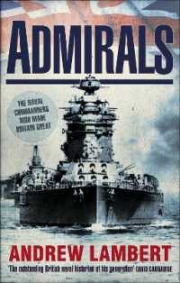 Admirals : The Naval Commanders Who Made Britain Great -- Paperback