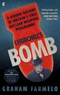 Churchill's Bomb: A Hidden History of Britain's First Nuclear Weapons Programme
